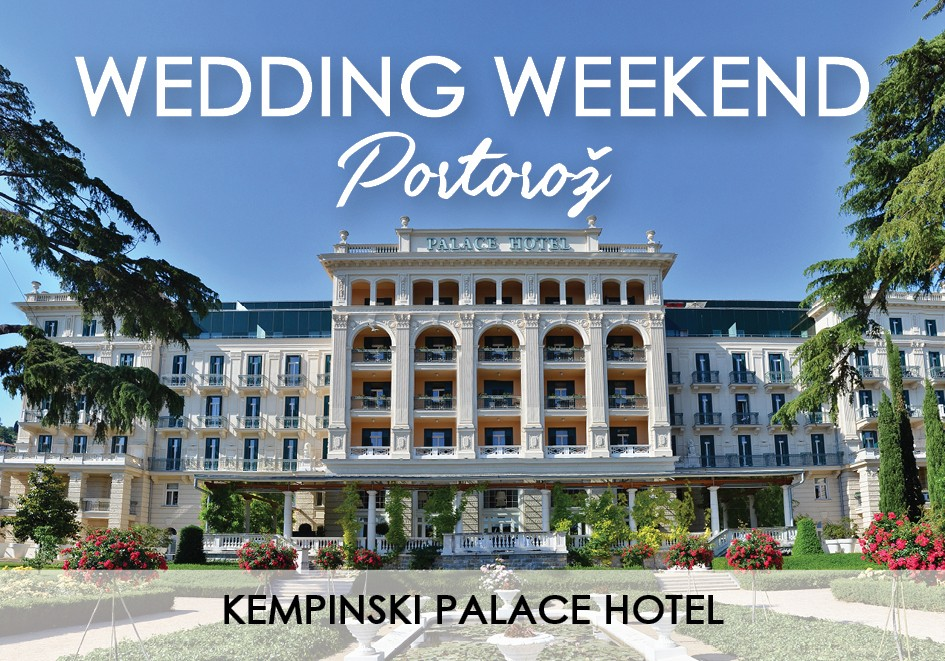 WEDDING WEEKEND PORTOROZ